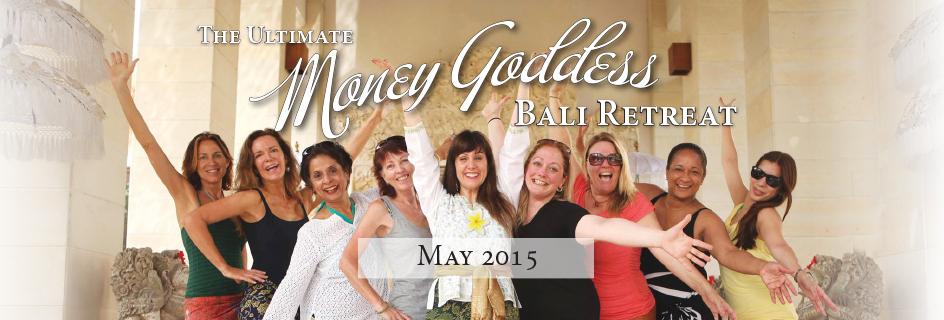 Money Goddess Bali Retreat - May 2015